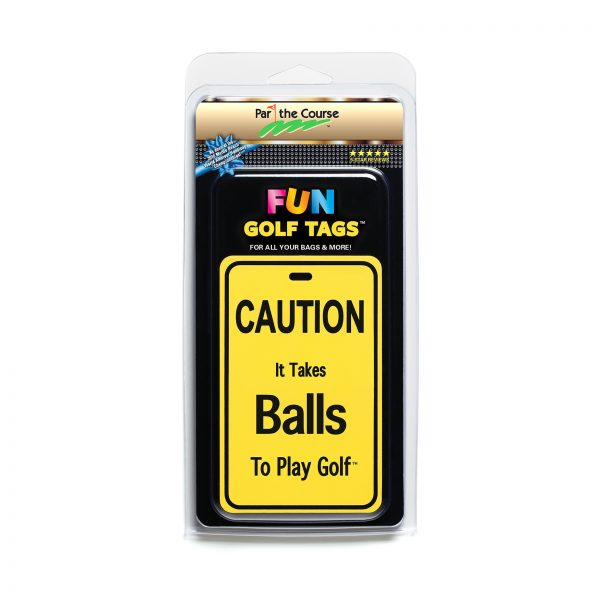 CAUTION: It Takes Balls - Gift / Promotion / Golf Tag