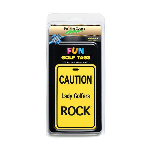 CAUTION: Lady Golfers Rock - Gift / Promotion / Golf Tag