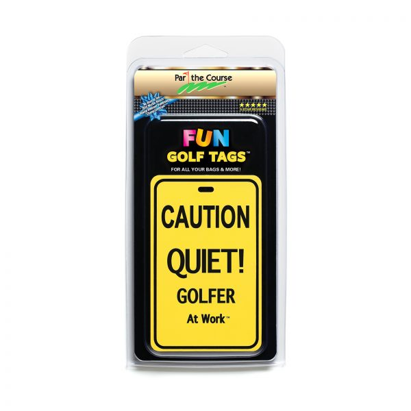 CAUTION: Quiet! Golfer at Work - Gift / Promotion / Golf Tag