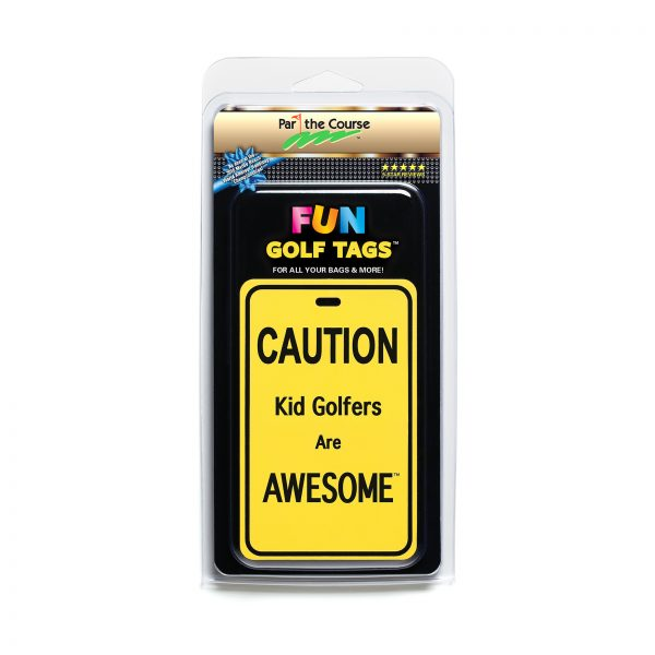 CAUTION: Kid Golfers Are Awesome - Gift / Promotion / Golf Tag