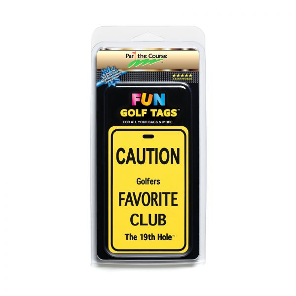 CAUTION: Golfers Favorite Club - Gift / Promotion / Golf Tag