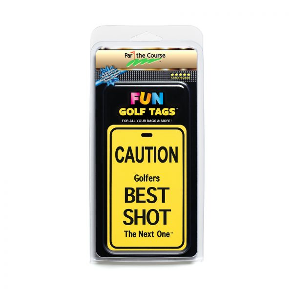 CAUTION: Golfers Best Shot - Gift / Promotion / Golf Tag