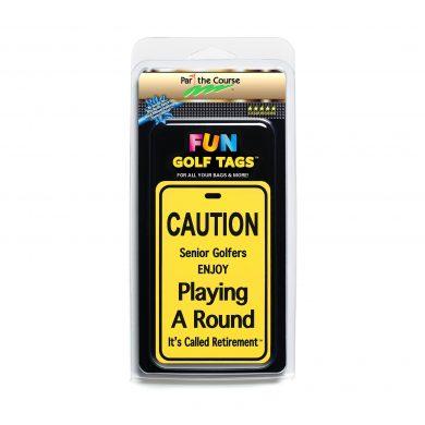 CAUTION: Seniors Enjoy Playing - Gift / Promotion / Golf Tag